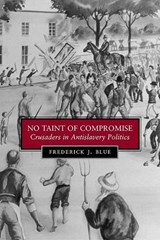 No Taint of Compromise | Frederick J. Blue |