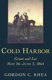 Cold Harbor | Gordon C. Rhea |