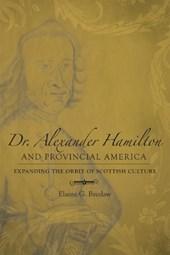 Dr. Alexander Hamilton and Provincial America