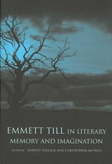 Emmett Till in Literary Memory and Imagination |  |
