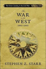 The War in the West, 1861-1865 | Stephen Z. Starr |