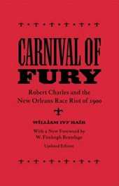 Carnival of Fury | William Ivy Hair |