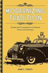 Modernizing Tradition | Adam C. Stanley |