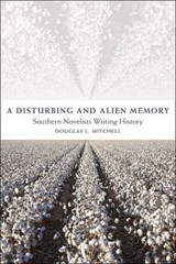 A Disturbing and Alien Memory | Douglas L Mitchell |
