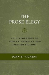 The Prose Elegy | John B Vickery |