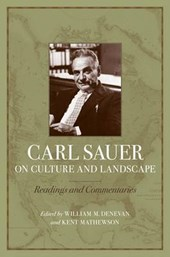 Carl Sauer on Culture and Landscape