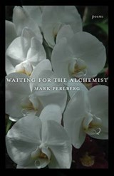 Waiting for the Alchemist | Mark Perlberg |