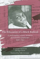 The Education of a Black Radical | Bailey, D'army ; Easson, Roger |