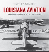 Louisiana Aviation | Vincent Caire |