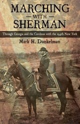 Marching with Sherman | Mark H. Dunkelman |