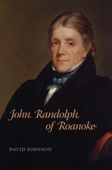 John Randolph of Roanoke | David Johnson |