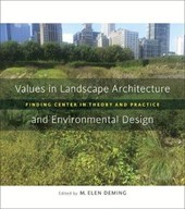 Values in Landscape Architecture and Environmental Design
