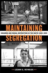 Maintaining Segregation | Leeann Garrison Reynolds |