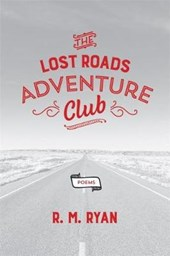 The Lost Roads Adventure Club | R. M. Ryan |