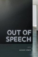 Out of Speech | Adam Vines |