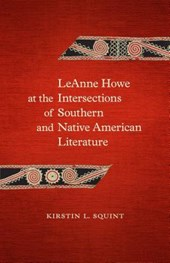 LeAnne Howe at the Intersections of Southern and Native American Literature