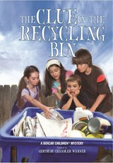 The Clue in the Recycling Bin | Gertrude Chandler Warner |
