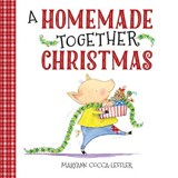 A Homemade Together Christmas | Maryann Cocca-Leffler |