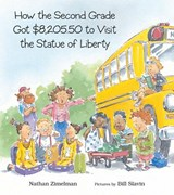 How the Second Grade Got $8,205.50 to Visit the Statue of Liberty | Nathan Zimelman |