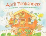 April Foolishness | Teresa Bateman |