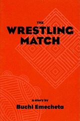 The Wrestling Match | Buchi Emecheta |