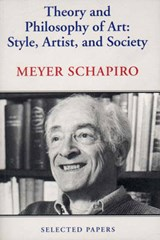 Theory and Philosophy of Art | Meyer Schapiro |
