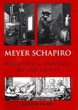 Worldview in Painting | Meyer Schapiro |