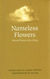 Nameless Flowers | Gu Cheng |