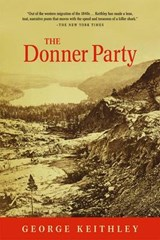 The Donner Party | George Keithley |