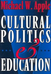 Cultural Politics and Education | Michael W. Apple |