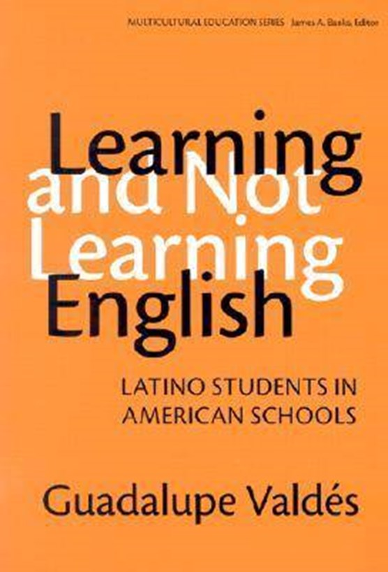 Valdes, G: Learning and Not Learning English