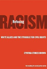Refusing Racism | Cynthia Stokes Brown |