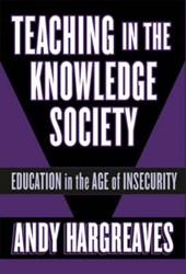 Teaching in the Knowledge Society | Andy Hargreaves |