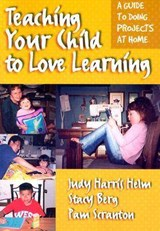 Teaching Your Child to Love Learning | Judy Harris Helm |