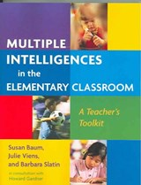 Multiple Intelligences in the Elementary Classroom | Susan Baum |