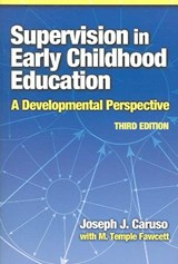 Supervision in Early Childhood Education | Joseph J. Caruso |