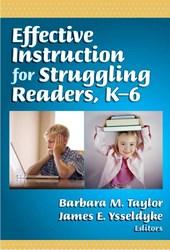Effective Instruction for Struggling Readers K-6