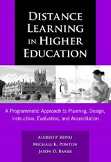 Distance Learning in Higher Education | Rovai, Alfred P. ; Ponton, Michael K. ; Baker, Jason D. |