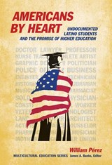 Americans by Heart | William Perez |