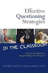 Effective Questioning Strategies in the Classroom | Esther Fusco |