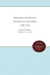 Benjamin Franklin's Letters to the Press, 1758-1775 |  |