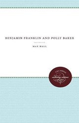 Benjamin Franklin and Polly Baker | Max Hall |