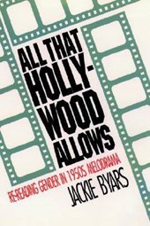All That Hollywood Allows | Jackie Byars |