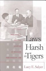 Laws Harsh as Tigers | Lucy E. Salyer |
