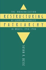 Restructuring Patriarchy | Susan K. Besse |