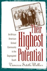 Their Highest Potential | Vanessa Siddle Walker |