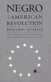 The Negro in the American Revolution | Benjamin Quarles |