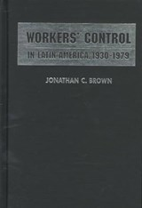Workers' Control in Latin America, 1930-1979 | auteur onbekend |