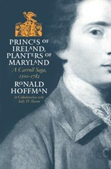 Princes of Ireland, Planters of Maryland | Ronald Hoffman |