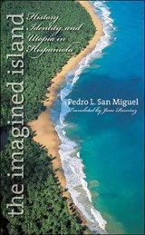 The Imagined Island | Pedro Luis San Miguel |